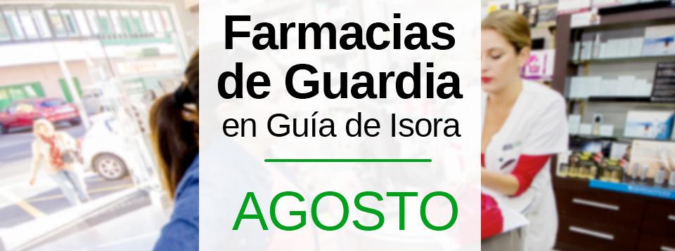 fARMACIAS-DE-gUARDIA-gUIA-DE-iSORA-AGOSTO-2017